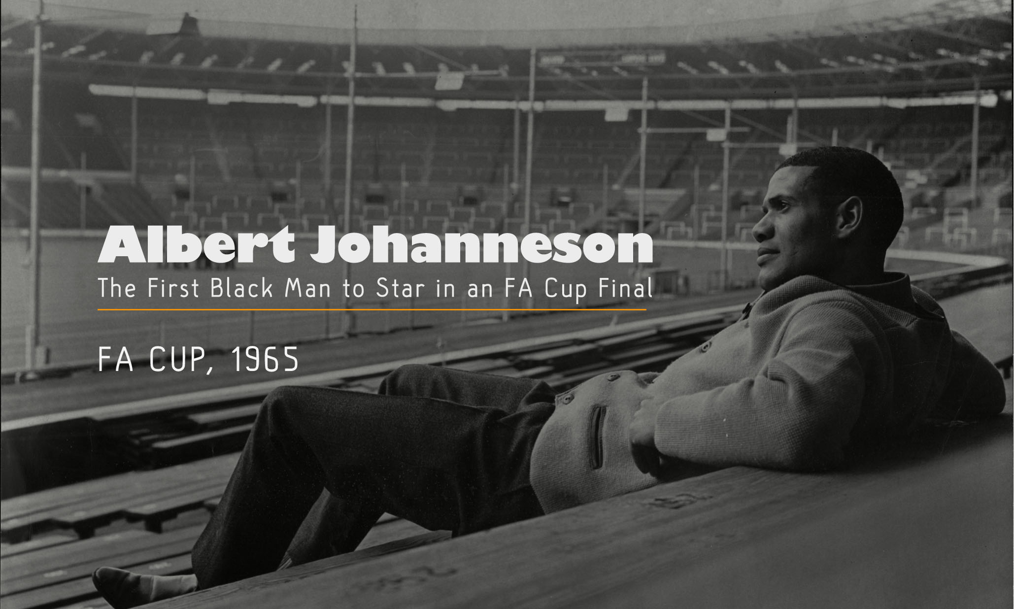 Albert Johanneson: The First Black Man to Star in an FA Cup Final